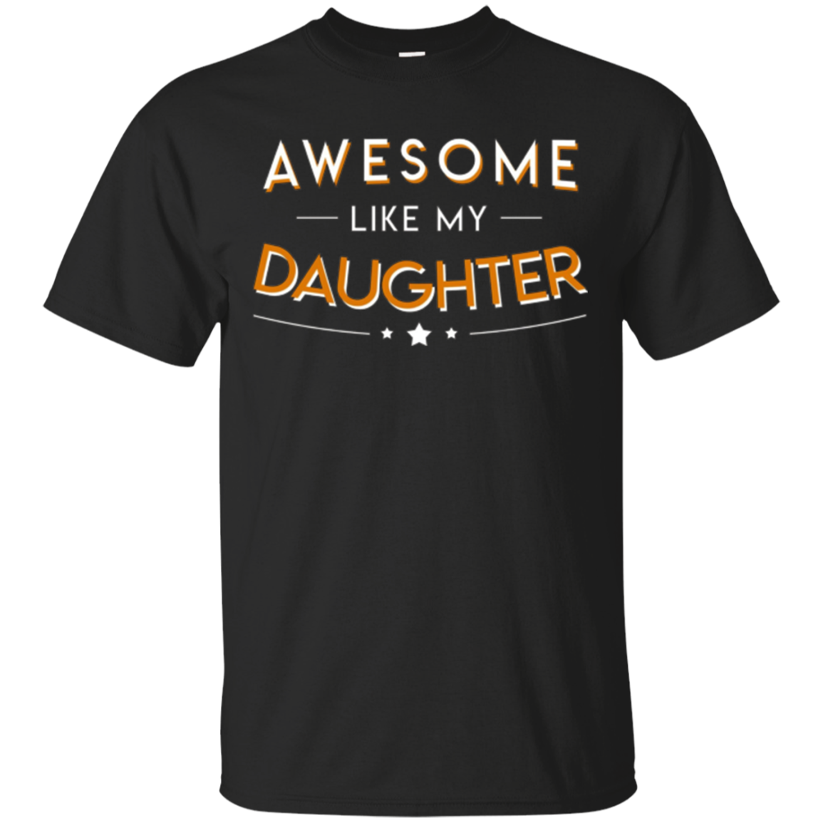 Awesome Like My Daughter Pride Daughter Dad Shirt