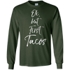 Image of Ok, But First Tacos Shirt Fun Cute Mexican Food Tee
