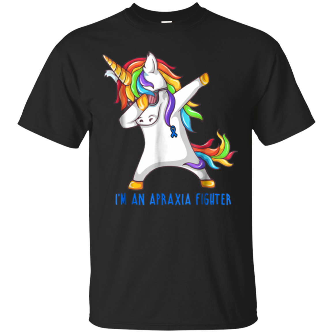 I'm An Apraxia Fighter - Unicorn Apraxia Awareness Shirt