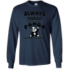 Image of Always Be Yourself Unless You Can Be A Panda Funny Shirt