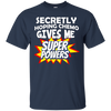 Image of Secretly Hoping Chemo Gives Me Superpowers T-Shirt