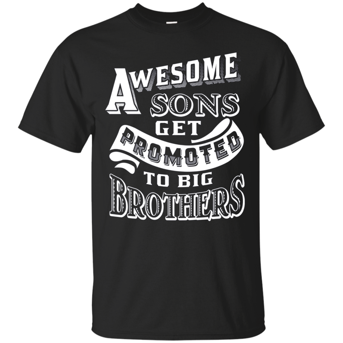 Awesome Sons Get Promoted to Big Brothers T-shirt
