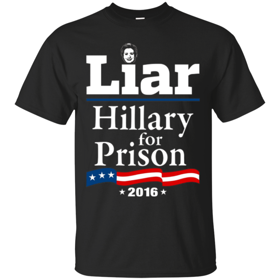 Hillary Clinton For Prison 2016 T-Shirt for Republicans