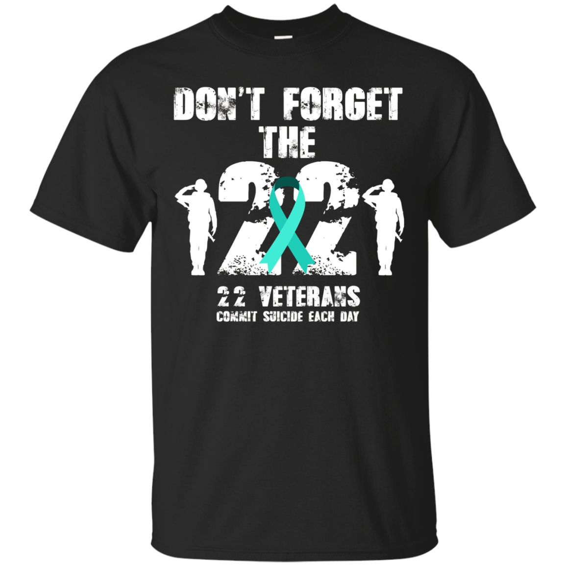 PTSD Awareness T-Shirt Don't Forget the 22 Veterans Support