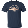 Image of Are You Squidding Me Funny Fishing Squid T-Shirt