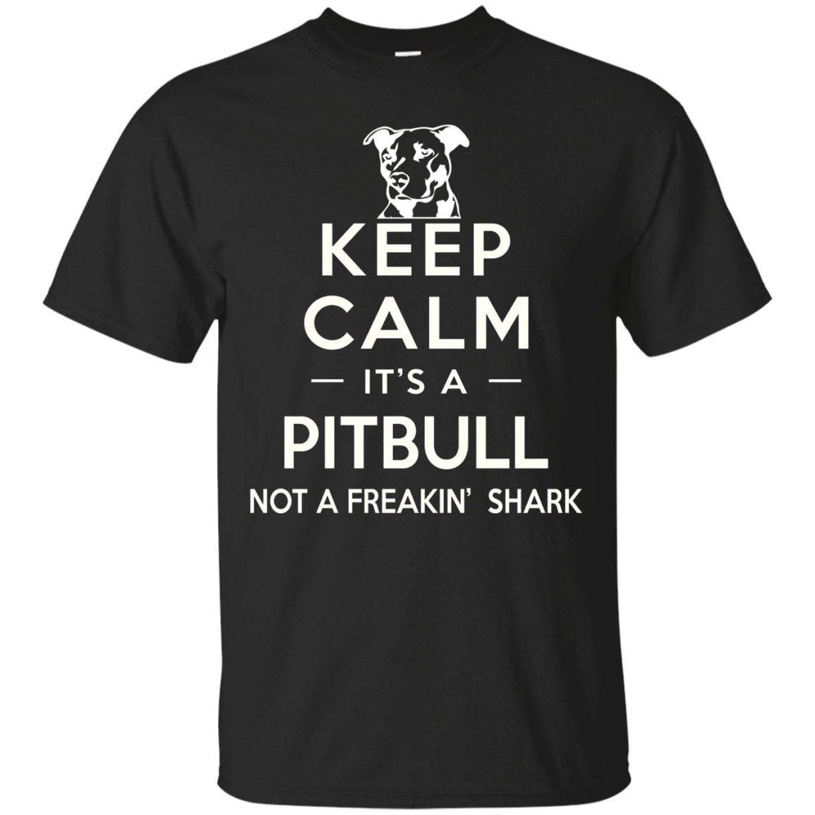 Keep Calm It's A Pitbull T-Shirt