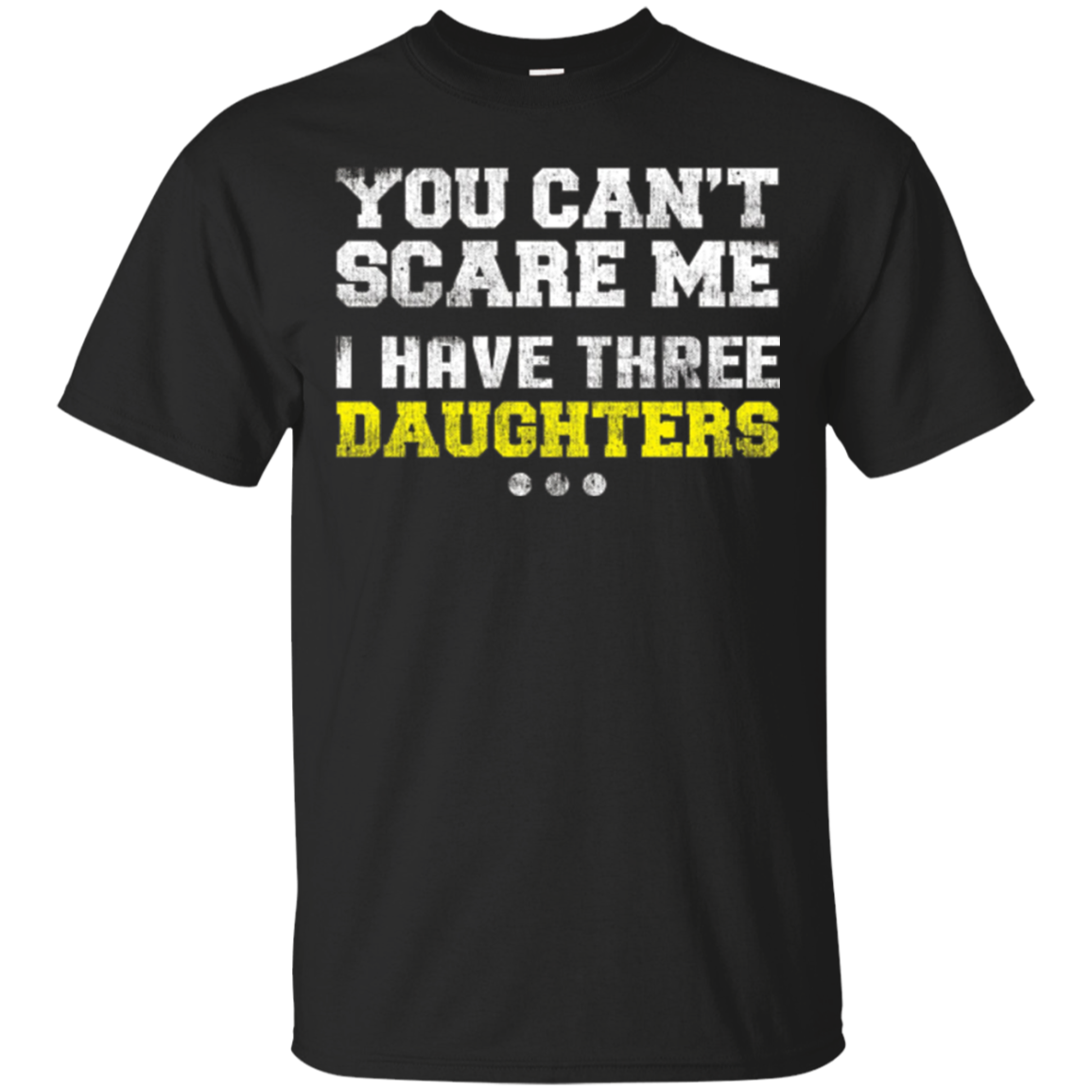 Dad And Daughter Shirts - You Can't Scare Me Xmas T-Shirts