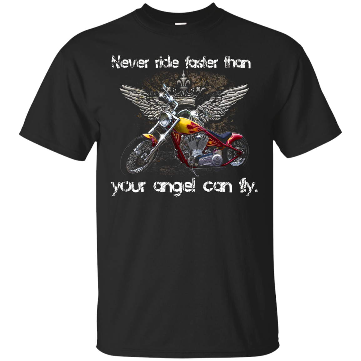 Motorcycle Tee Shirt Never ride faster than your angel Gift