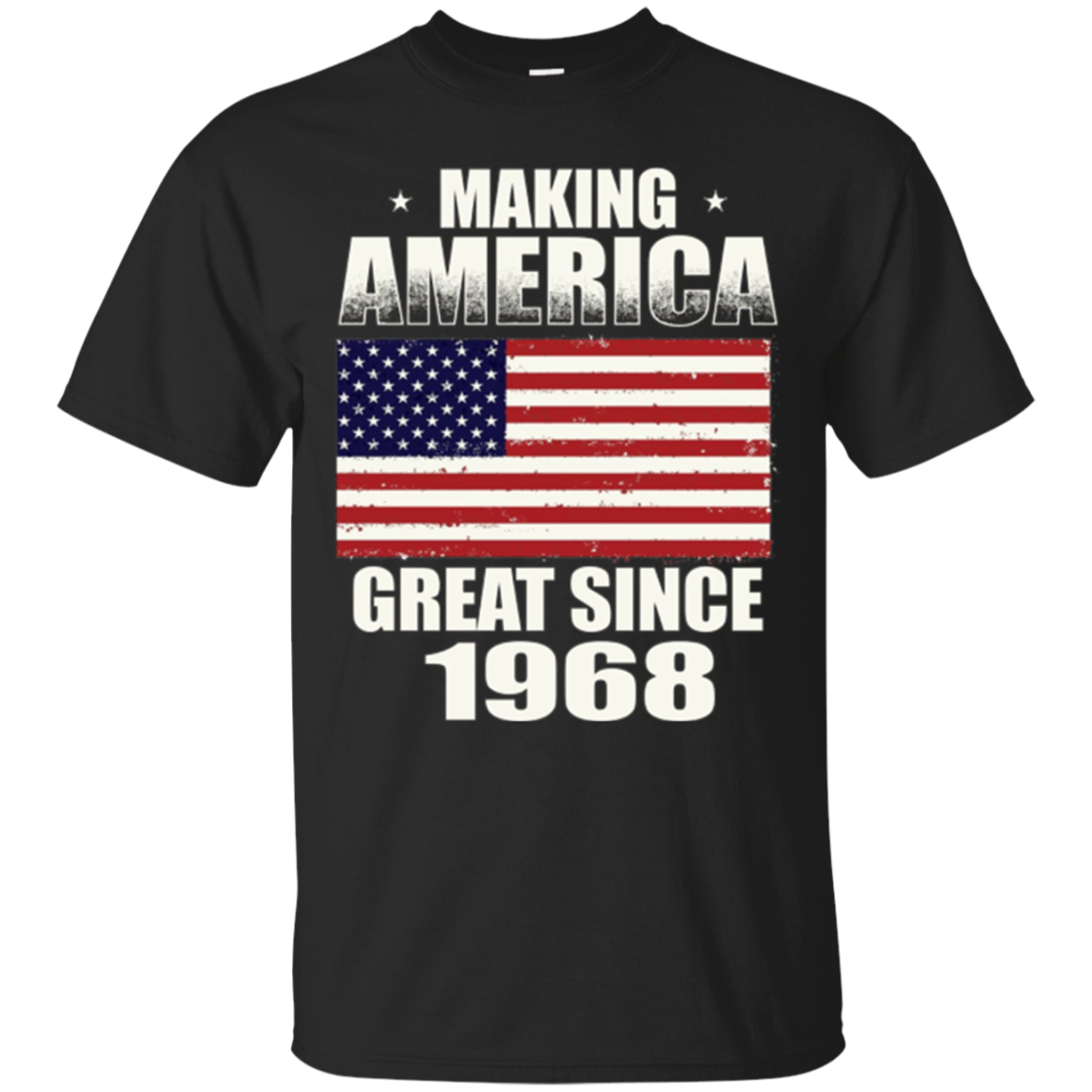 Making America Great Since 1968 49th Birthday Gifts Tshirt