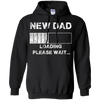 Image of Funny New Dad T-shirt - Loading please wait