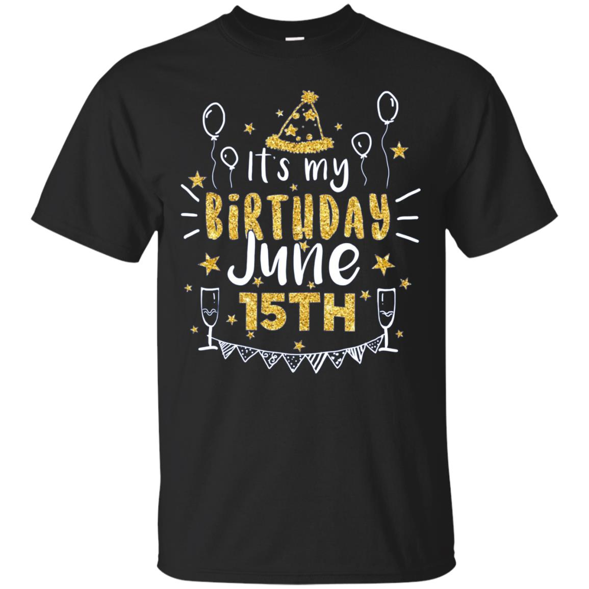 Birthday June 15th Party Long Sleeve Born On June 15th