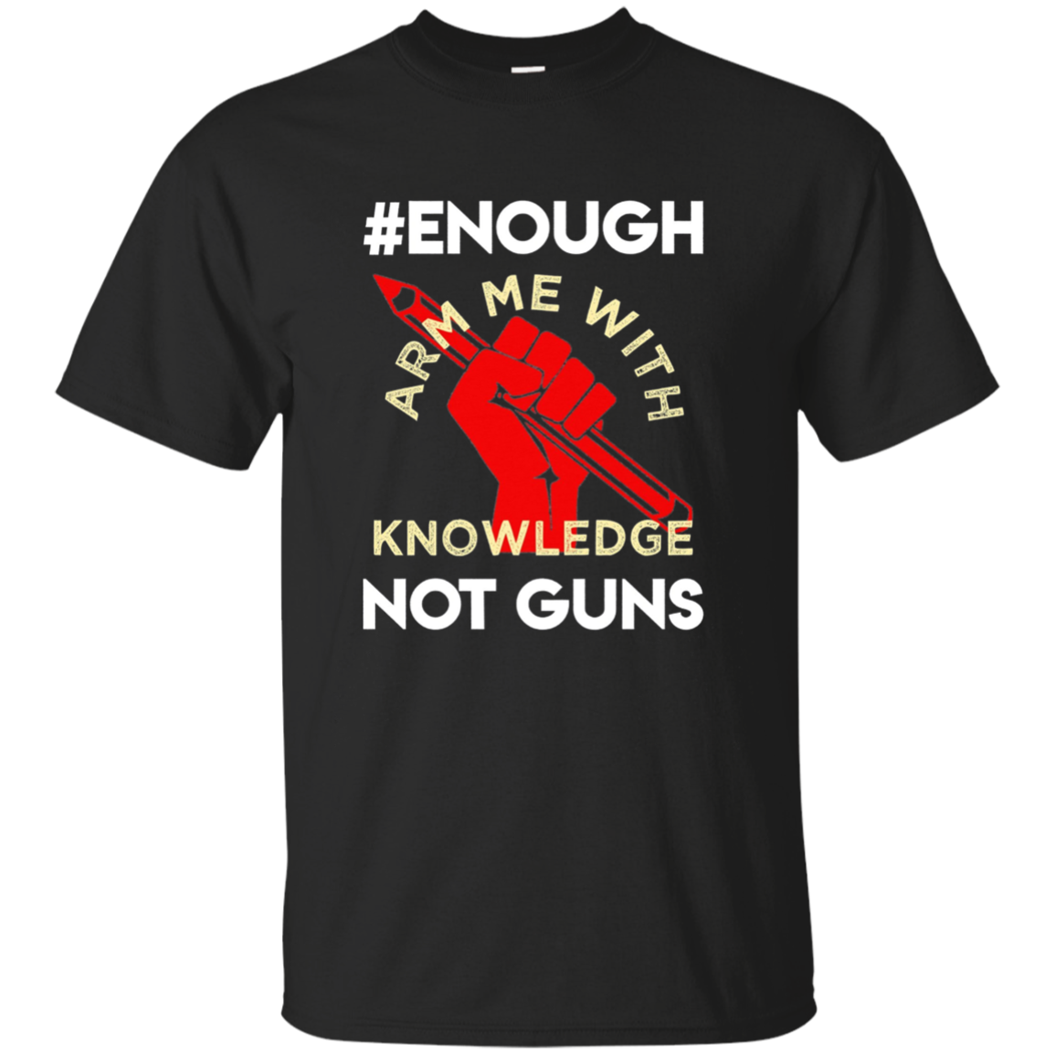 ENOUGH Long Sleeve Tee Resist Fist Anti Gun Student Teacher