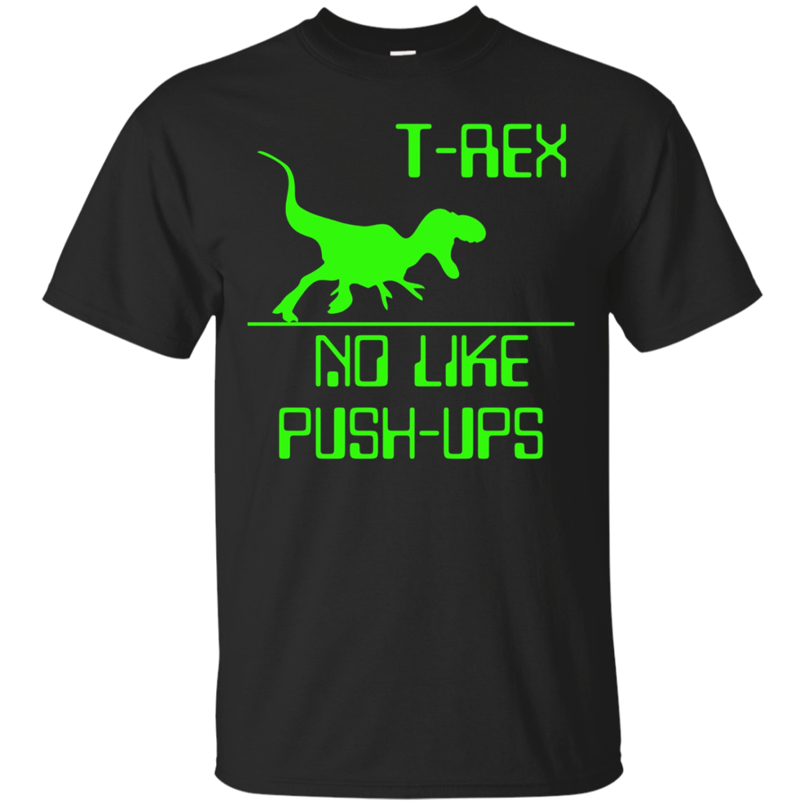 T-Rex No Like Push-Ups Funny Workout Long Sleeve