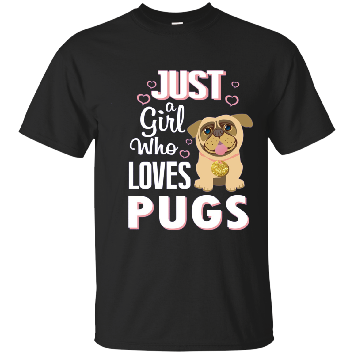Just A Girl Who Loves Pugs - Pug Gifts For Girls