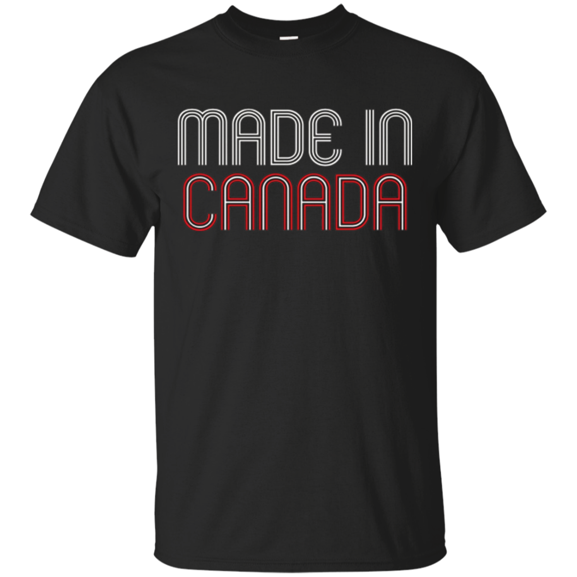 Made in Canada T-Shirt - Canadian Pride Eh Vancouver Toronto