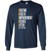 Image of RHINO Routine Health Improvement Needed Often Shirt