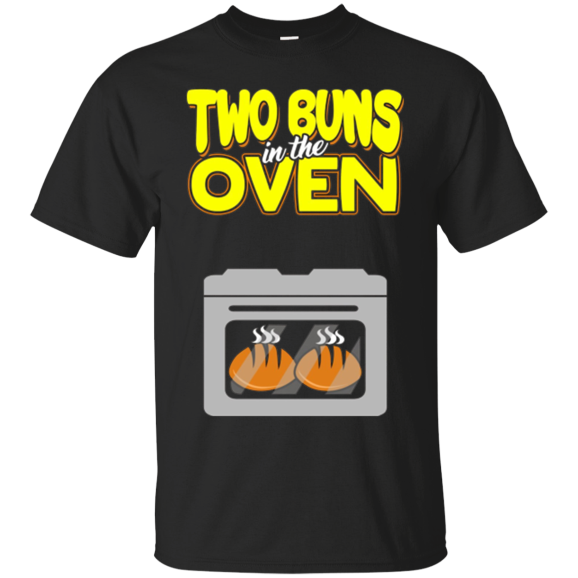 Two Buns In The Oven Baby Announcement Tee Funny