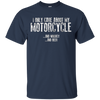"Image of Funny Bikers ""I ONLY CARE ABOUT MY MOTORCYCLE..."" T Shirt"