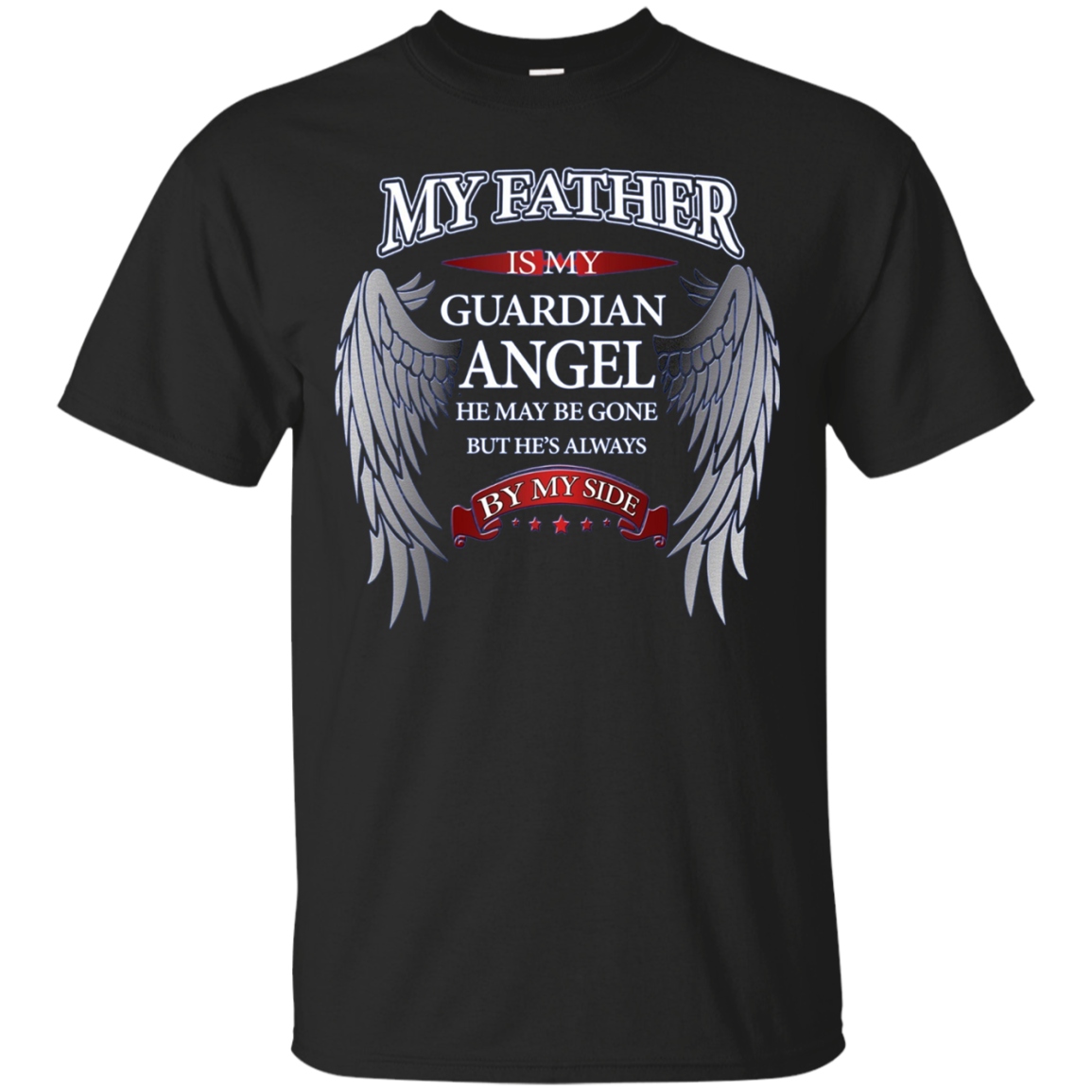 My Father Guardian Angel In Memory Of Memorial T-Shirt