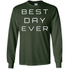 Image of Best Day Ever T-shirt, Statement Tee