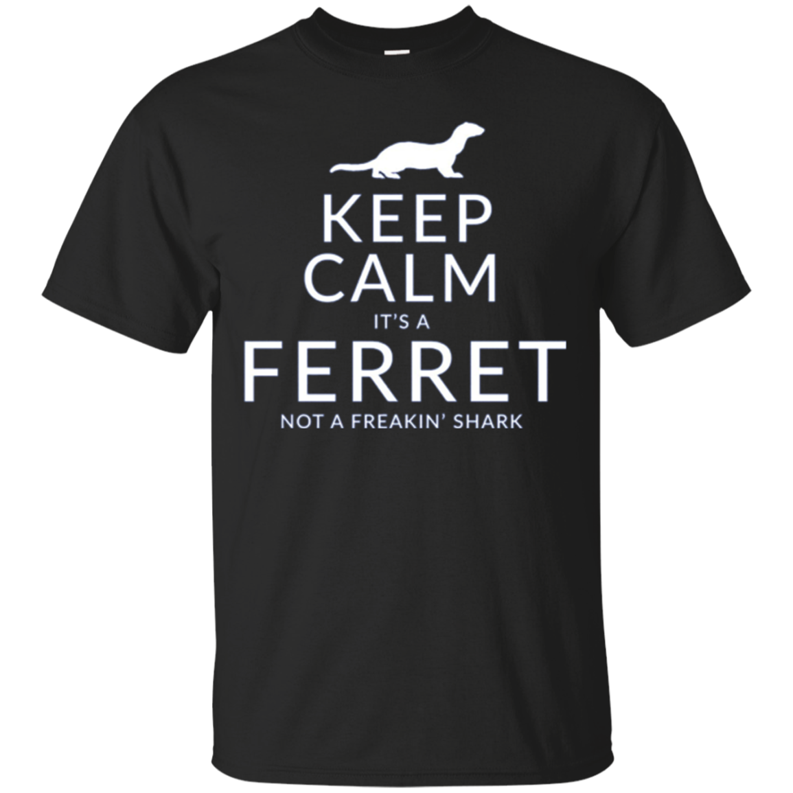 Keep Calm It's A Ferret Not Shark Funny Long Sleeve T-Shirt