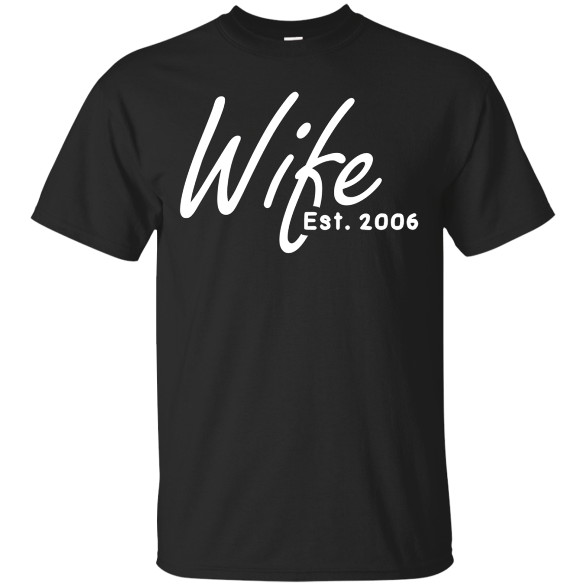12th Wedding Anniversary Gift For Her, Wife Est 2006 Shirt