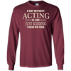 Image of A Day Without Acting T-shirt for Stage Actress and Actors