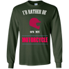 Image of i'd rather be on my motorcyclet tee long sleeve cycling gift
