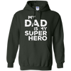 Image of My Dad Is My Super Hero T-Shirt