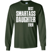 Image of Best Smartass Daughter Ever. T-shirts