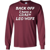 Image of BACK OFF I have a CRAZY LEO WIFE | Funny Tee Shirt Astrolog