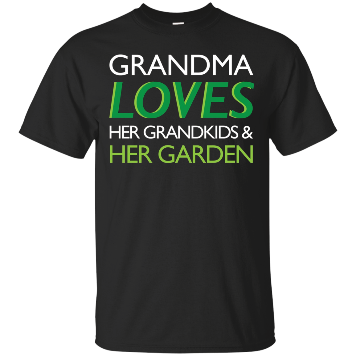 Grandma Loves Her Grandkids And Gardening T Shirt