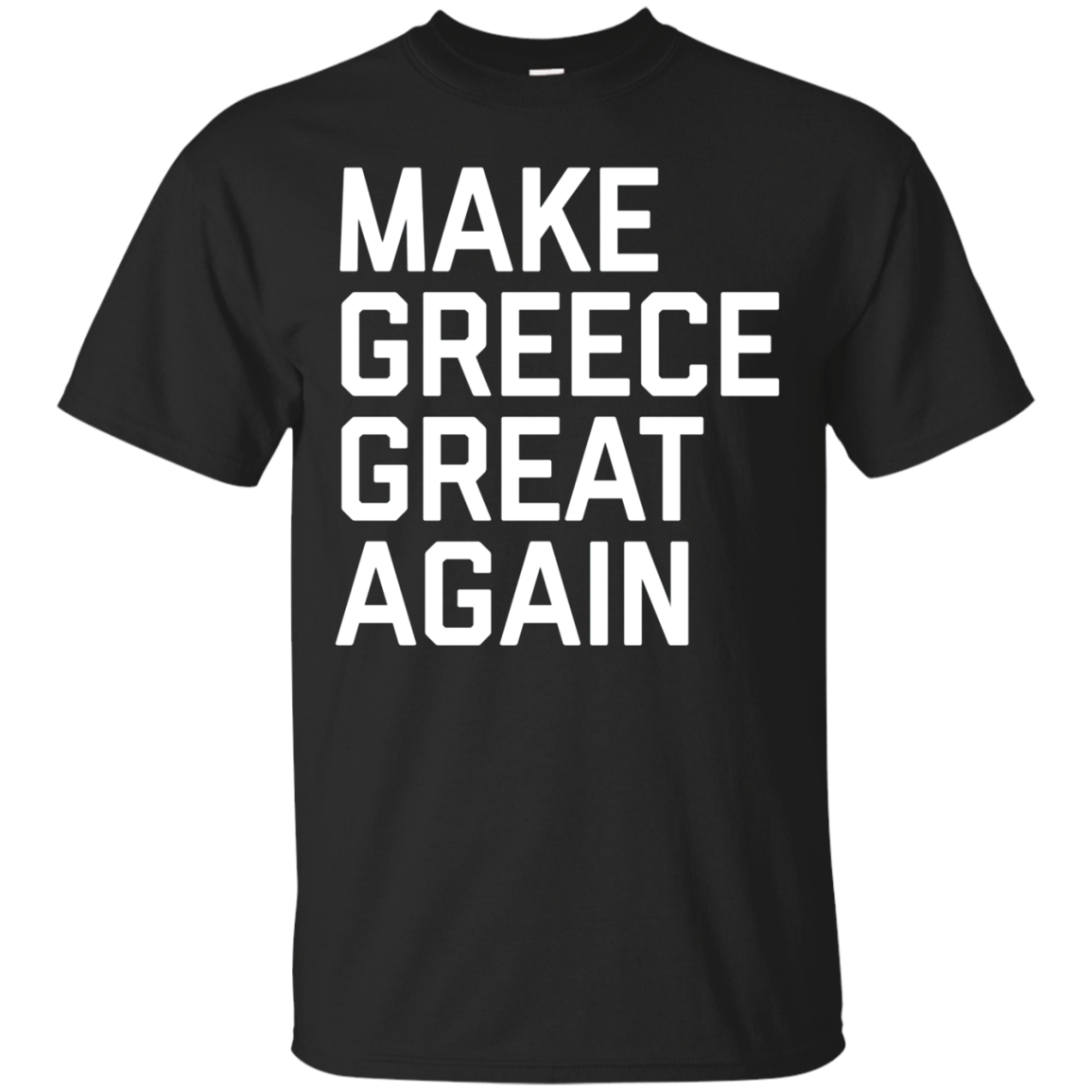 Make Greece Great Again T-Shirt I Love Greek Food Shirt