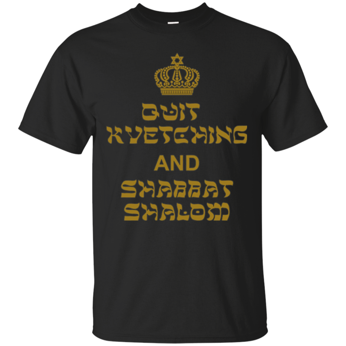 Quit Kvetching and Shabbat Shalom long-sleeve t-shirt