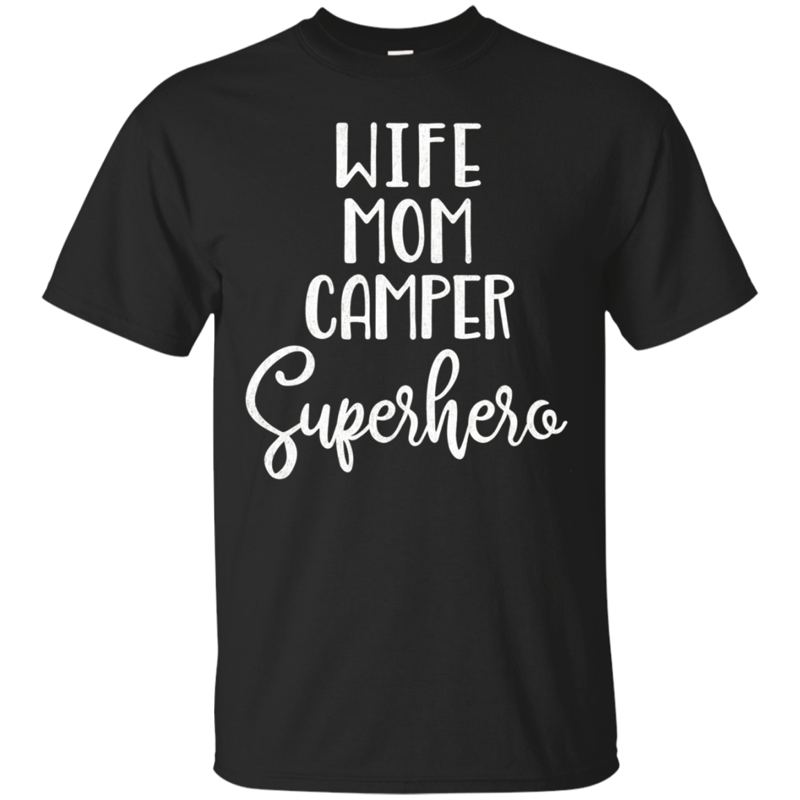 Mother's Day Shirt Camper - Wife Mom Camper Superhero Tshirt