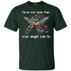 Image of Motorcycle Tee Shirt Never ride faster than your angel Gift