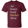 Image of Air Water Food Hockey Sleep T-Shirt