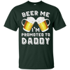 Image of Beer Me I'm Promoted to Daddy - Baby Announcement Shirt
