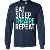 Image of Eat Sleep Theatre Repeat T-Shirt Funny Actor Actress Gift