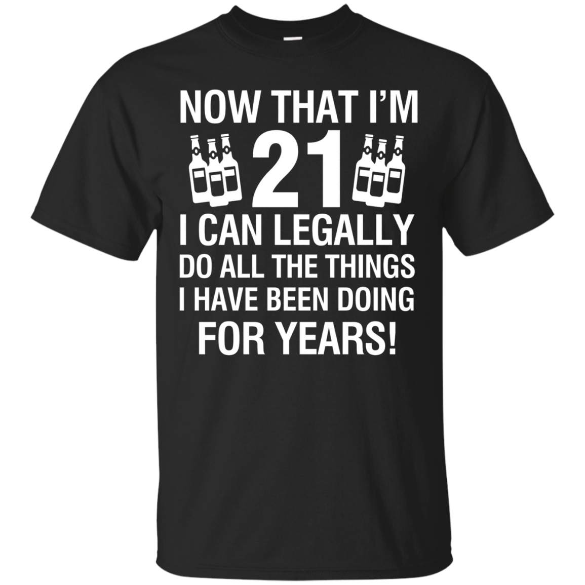 21th Birthday Shirts | Now That I'm 12 I Can Legally T-shirt