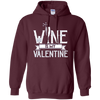 Image of Wine is my Valentine Longsleeve Shirt Valentines