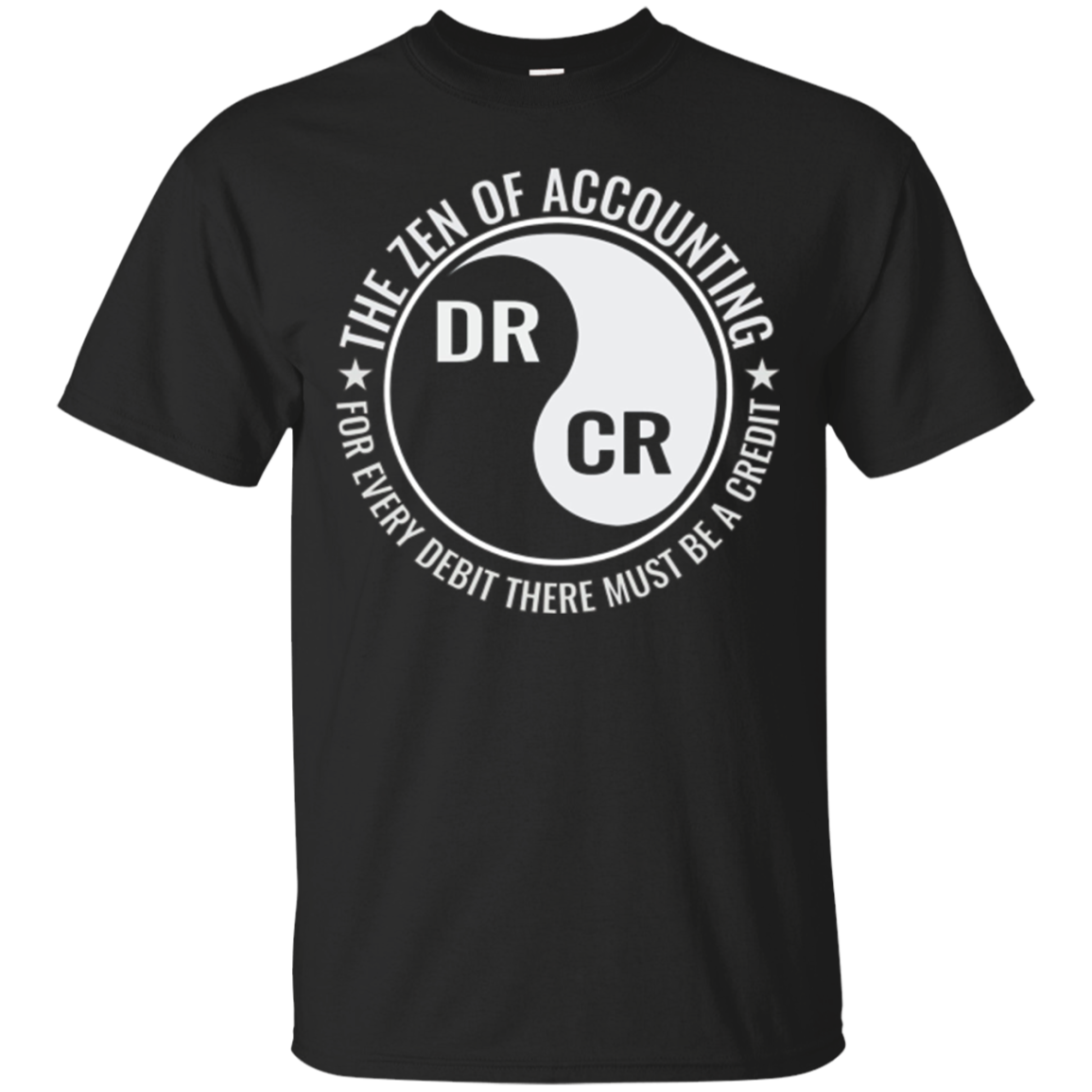 Zen of Accounting Shirt | Funny Accountant T-Shirt