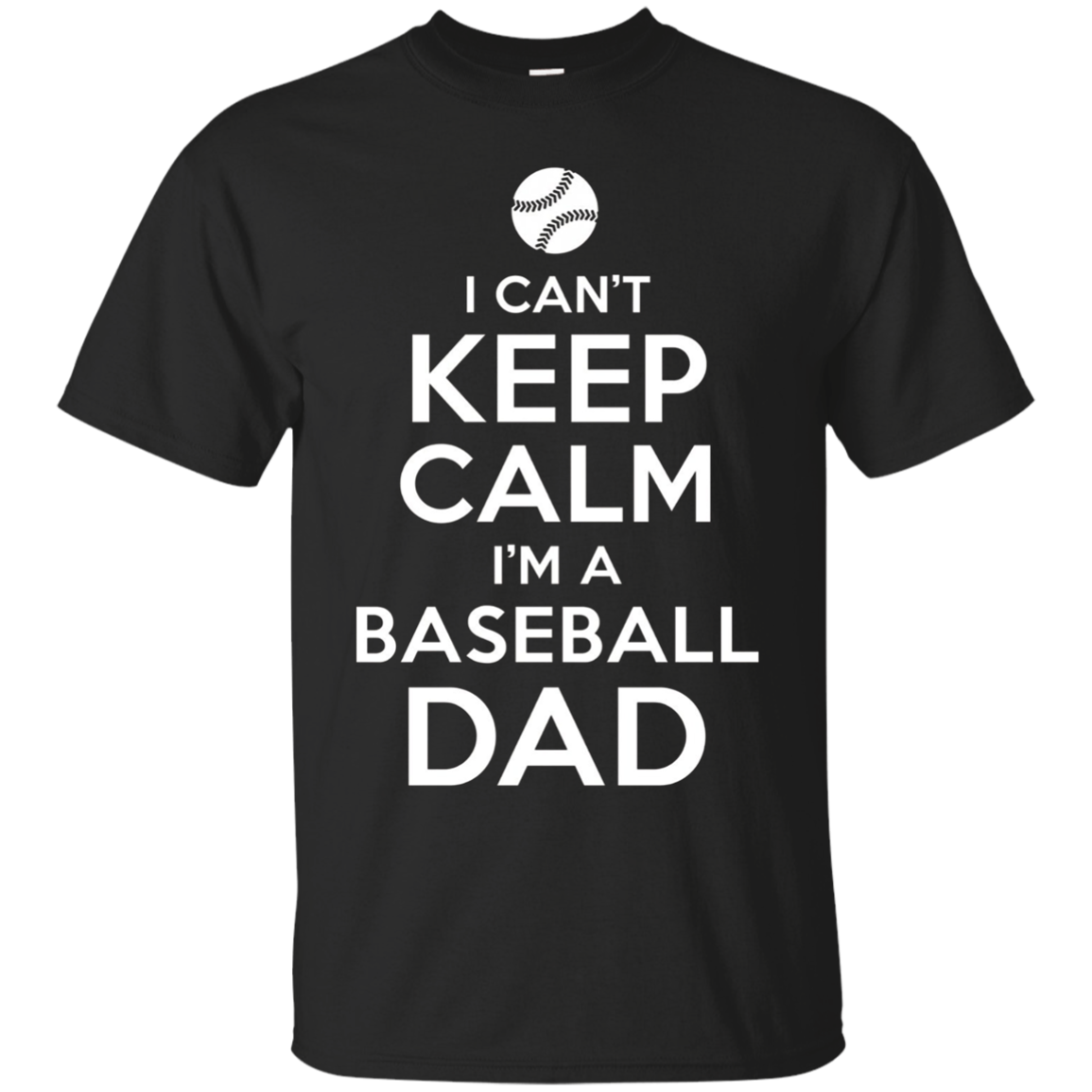 Mens Can't Keep Calm Baseball Dad Funny Sport T-Shirt Fathers Day