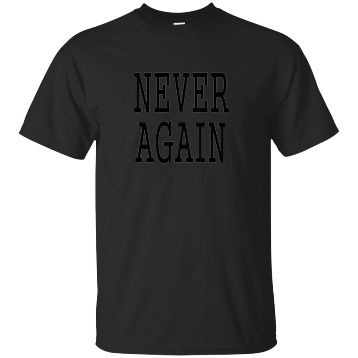 Never Again Long Sleeve Gift #Neveragain Black