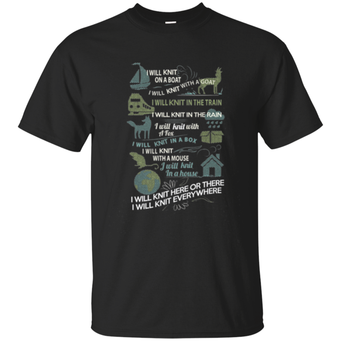 Knitting TShirt-I Will Knit On A Boat,I Knit with a Goat ...