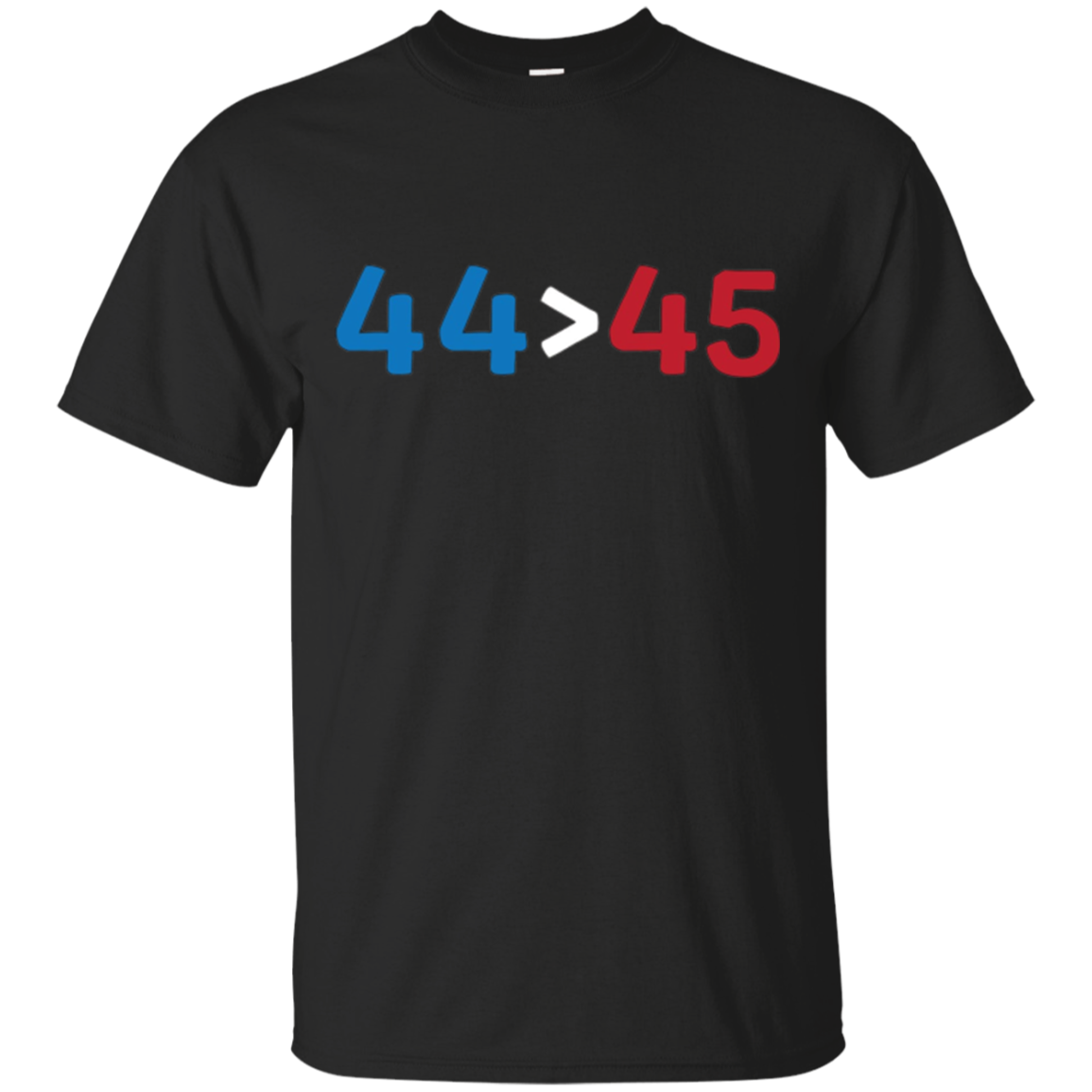 44 Greater Than 45 President Obama anti-trump politcal shirt