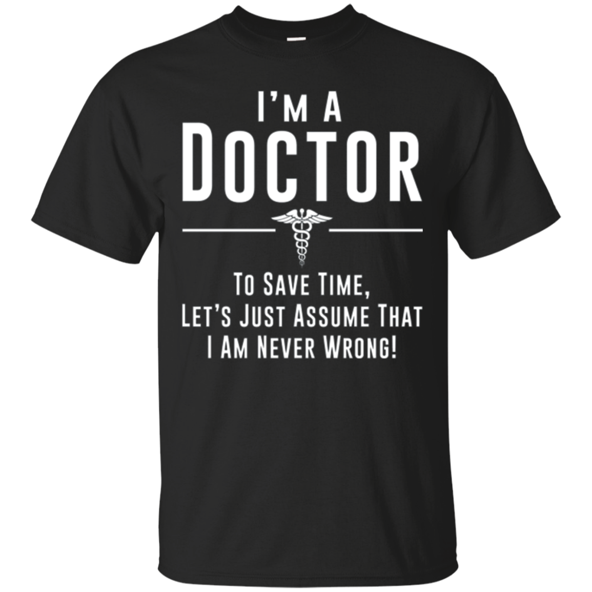 Keep calm I am a Doctor| Awesome Doctor T-shirt