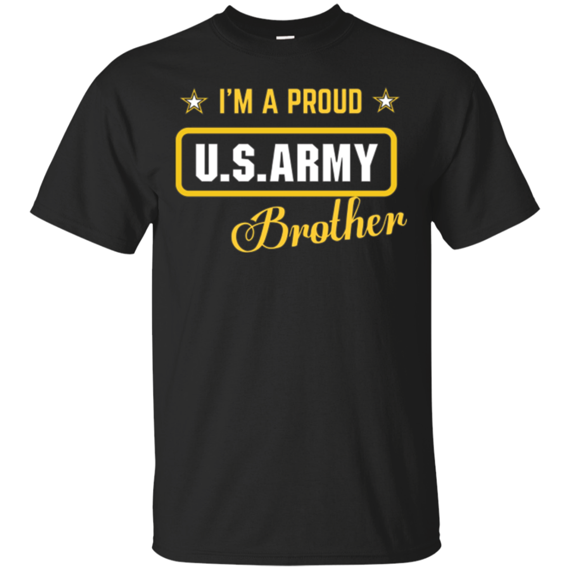 I'm A Proud Army Brother T-shirt
