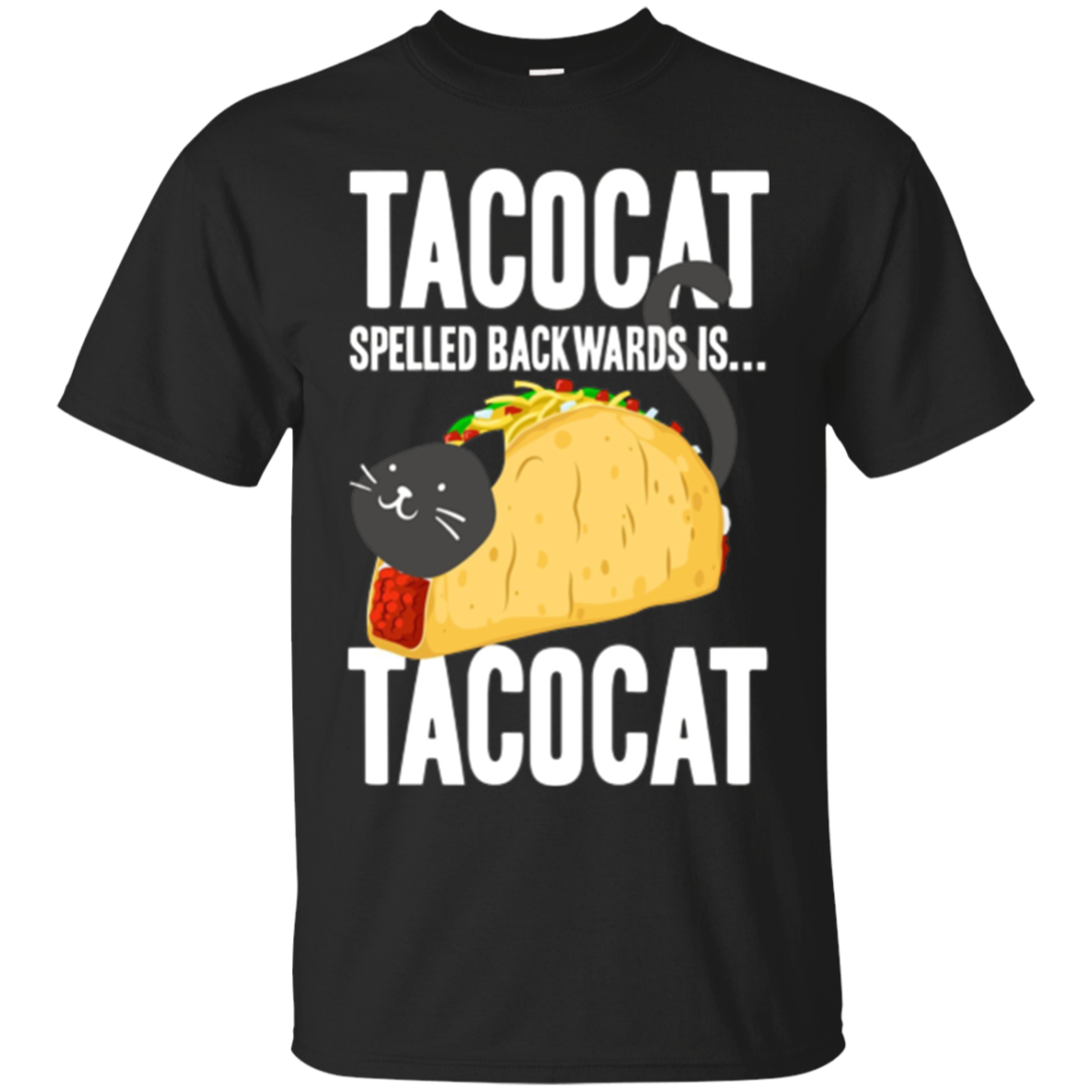 Taco Cat T-Shirt Animal Tacocat Spelled Backward Is Tacocat