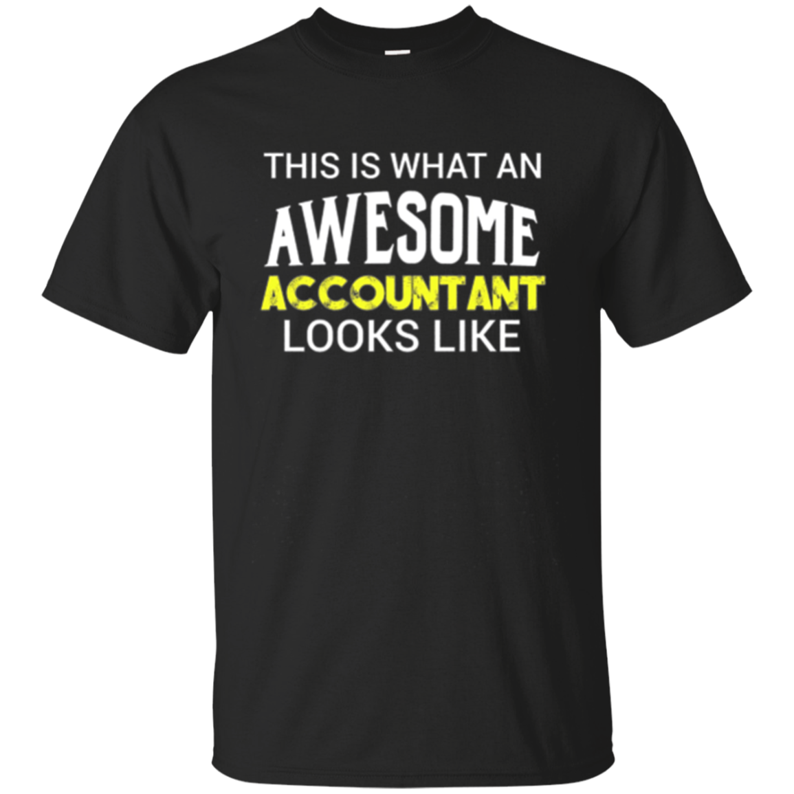 This Is What an Awesome Accountant Looks Like Long Sleeve
